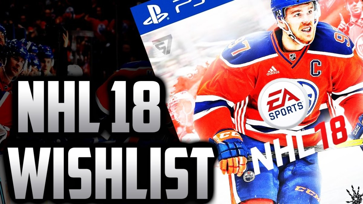 10 Things NHL 18 Needs So It Doesn't Suck